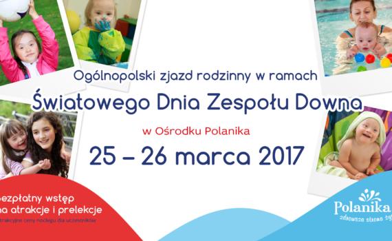 Ośrodek Polanika zaprasza na obchody Światowego Dnia Zespołu Downa